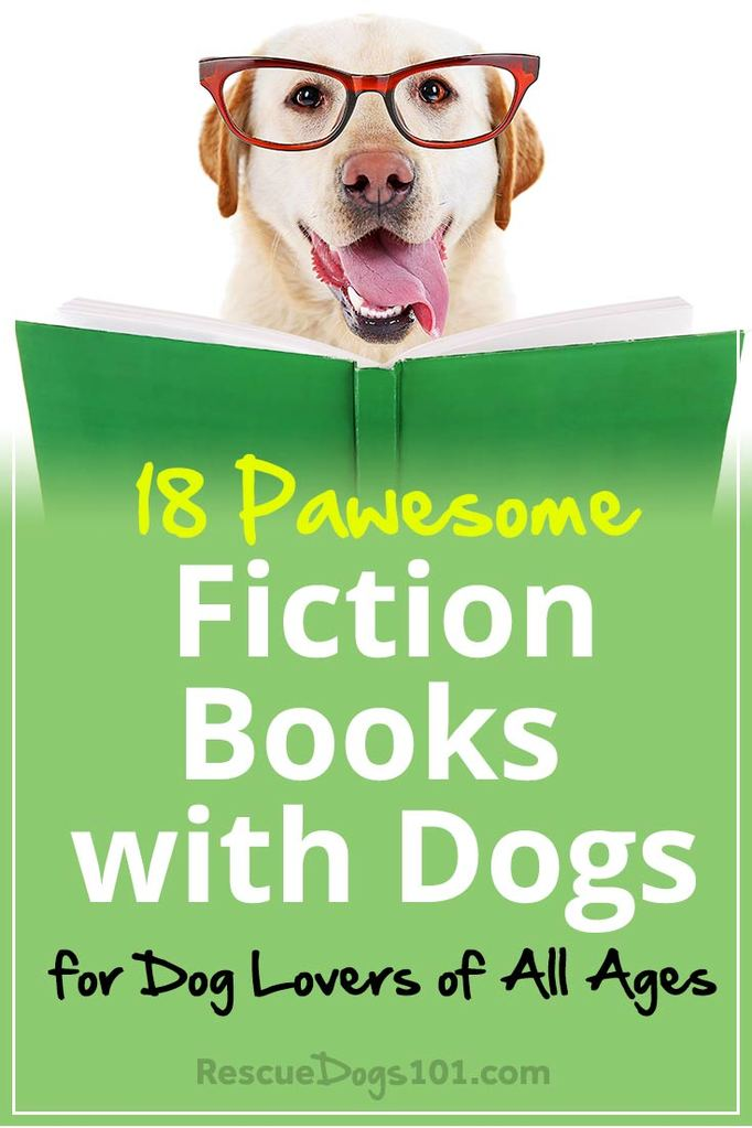 The Best Fiction Books with Dogs for Dog Lovers of All Ages