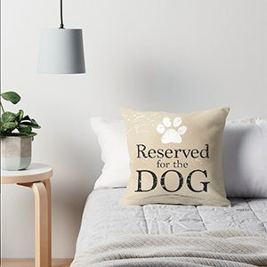 Reserved for the Dog Throw Pillow or Floor Pillow